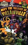 Super Hero Squad: Meet the Villains of Villainville