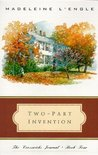 Two-Part Invention: The Story of a Marriage (The Crosswicks Journal, #4)