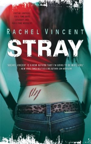 Stray by Rachel Vincent