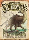 Arthur Spiderwick's Field Guide to the Fantastical World Around You (The Spiderwick Chronicles)