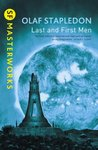 Last and First Men (SF Masterworks, #11)