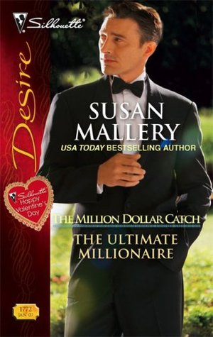 The Ultimate Millionaire by Susan Mallery