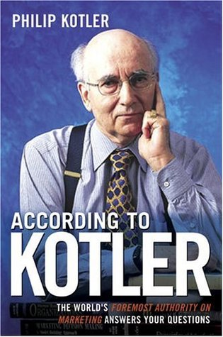 According to Kotler by Philip Kotler