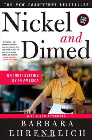 Nickel and Dimed by Barbara Ehrenreich