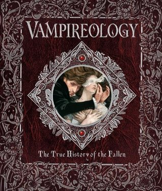 Vampireology - The True History of the Fallen Ones by Nicky Raven