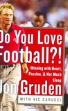 Do You Love Football?: Winning with Heart, Passion, and Not Much Sleep