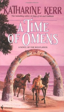 A Time of Omens (Deverry) - Katharine Kerr