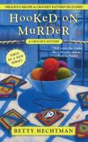 Hooked on Murder (Crochet Mystery, #1)