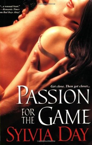 Passion for the Game by Sylvia Day