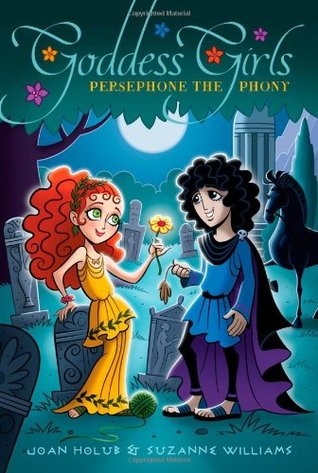 Persephone the Phony (Goddess Girls, #2)