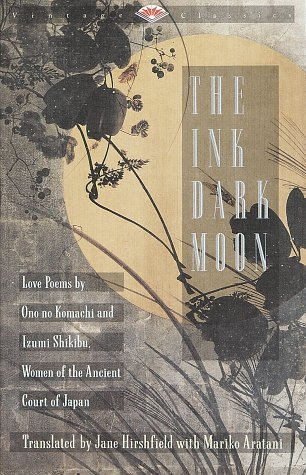 The Ink Dark Moon by Ono No Komachi