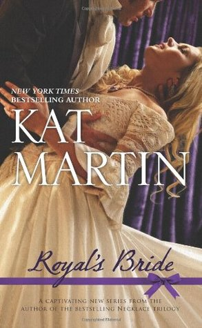 Royal's Bride by Kat Martin