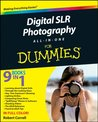 Digital SLR Photography All-in-One For Dummies®