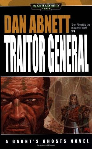 Traitor General by Dan Abnett