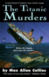 The Titanic Murders (Disaster Series, #1)
