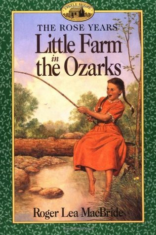 Little Farm in the Ozarks by Roger Lea MacBride