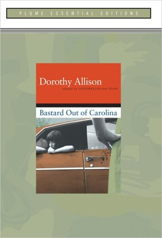 Bastard Out of Carolina by Dorothy Allison