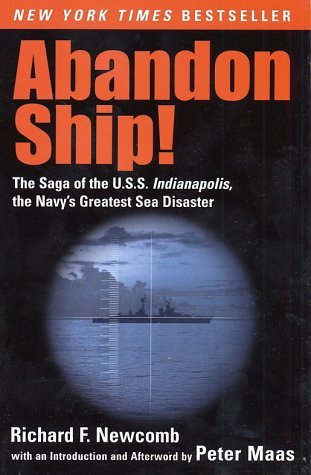 Abandon Ship! : The Saga of the U.S.S. Indianapolis, the Navy's Greatest Sea Disaster