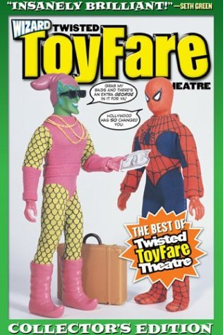 Twisted ToyFare Theatre by Pat McCallum