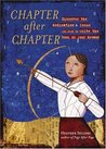 Chapter After Chapter: Discover the Dedication and Focus You Need to Write the Book of Your Dreams
