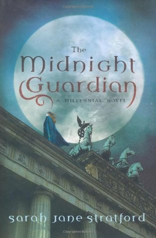 The Midnight Guardian by Sarah-Jane Stratford