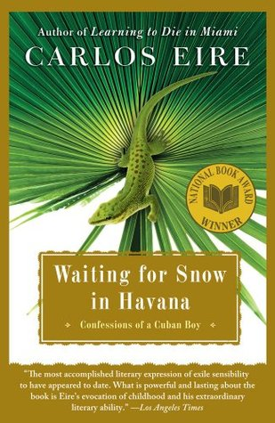 Waiting for Snow in Havana by Carlos Eire