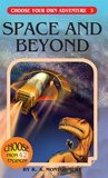 Space and Beyond (Choose Your Own Adventure, #4)