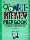 Arco the 90-Minute Interview Prep Book