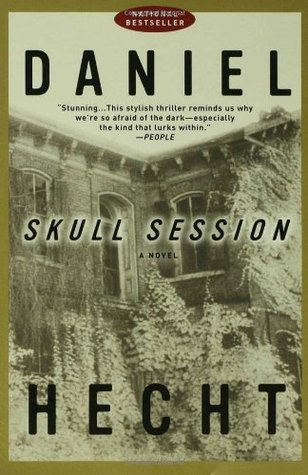 Skull Session by Daniel Hecht