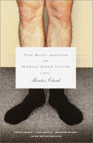 The Many Aspects of Mobile Home Living by Martin Fillmore Clark