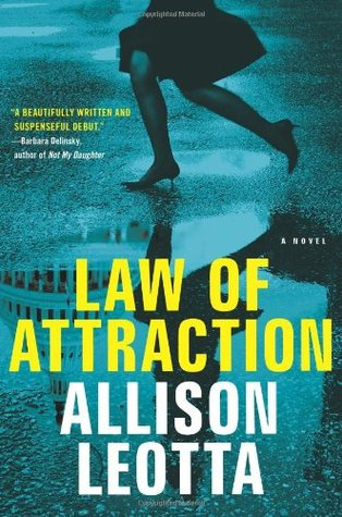 Law of Attraction by Allison Leotta