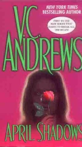 April Shadows by V.C. Andrews