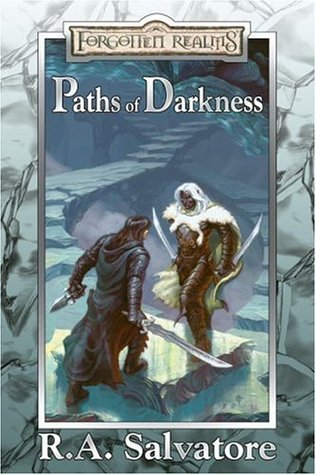 Paths of Darkness Collector's Edition by R.A. Salvatore