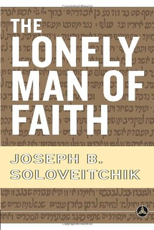 The Lonely Man of Faith by Joseph B. Soloveitchik