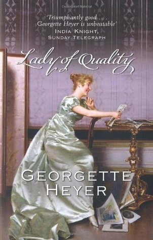 Lady of Quality by Georgette Heyer