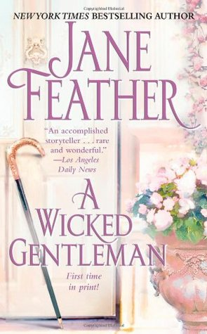 A Wicked Gentleman by Jane Feather
