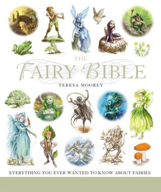 The Fairy Bible by Teresa Moorey