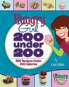 200 Under 200: 200 Recipes Under 200 Calories