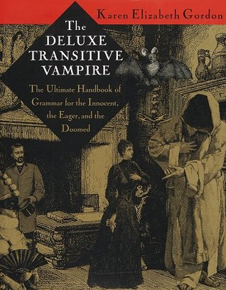 The Deluxe Transitive Vampire by Karen Elizabeth Gordon