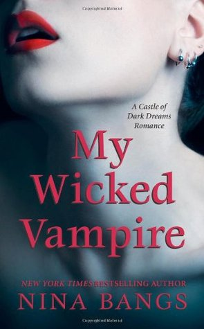 My Wicked Vampire by Nina Bangs