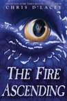 The Fire Ascending (The Last Dragon Chronicles, #7)