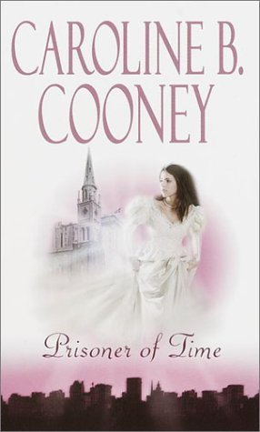Prisoner of Time by Caroline B. Cooney