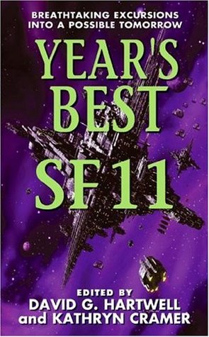 Year's Best SF 11 (Year's Best SF by David G. Hartwell