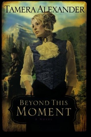 Beyond This Moment by Tamera Alexander