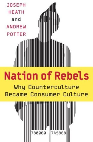 Nation of Rebels by Joseph Heath