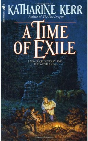 A Time of Exile (Deverry) - Katharine Kerr