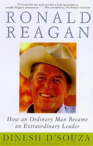 Ronald Reagan by Dinesh D'Souza