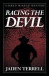 Racing The Devil (Jared Mckean)