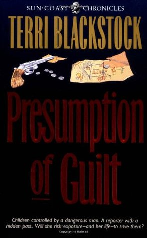 Presumption of Guilt by Terri Blackstock