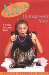 Outrageously Alice (Alice, #9)